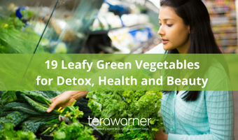 19 Leafy Green Vegetables for Detox, Health and Beauty