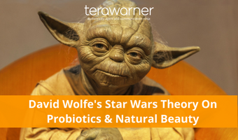 Beauty & Her Bowels: Exploring David Wolfe's Star Wars Theory on Probiotics & Natural Beauty