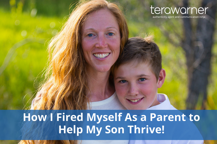 Tera Warner, Sebastian, fired myself, parenting, communication