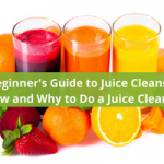 A Beginner's Guide to Juice Cleansing: How and Why to Do a Juice Cleanse